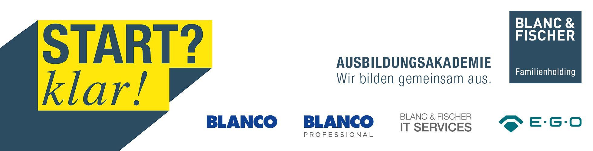 BLANC & FISCHER Ausbildungsakademie Blanc und Fischer IT Services, BLANCO, BLANCO Professional und E.G.O.